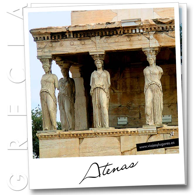 Las cariátides en la Acrópolis de Atenas
