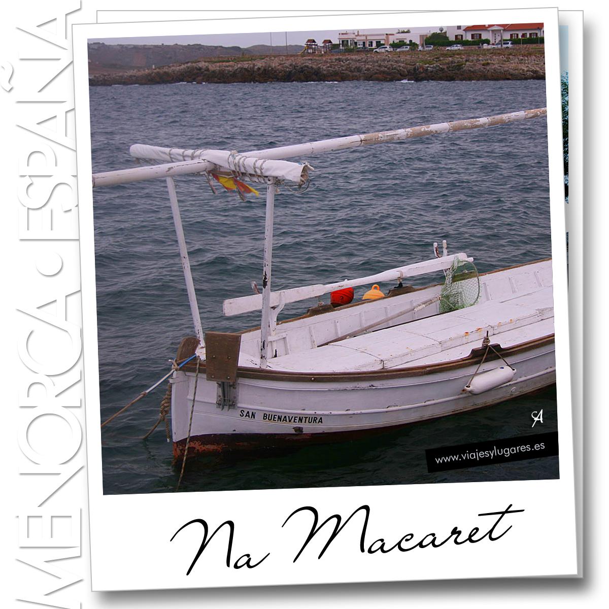 Na Macaret en Menorca