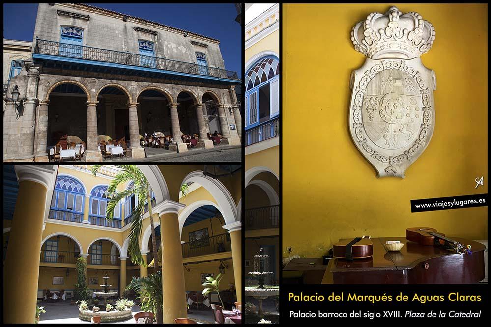 Palacio del Marqués de Aguas Claras. Plaza de la Catedral. Paseando por La Habana Vieja