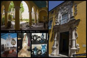 Museo Casa de la Obra Pía. La Habana
