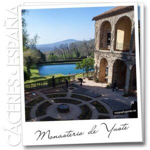 Monasterio de Yuste • Cuacos de Yuste • Valle de la Vera • Cáceres • España