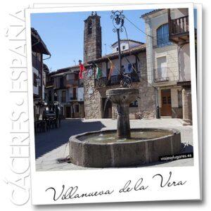 Villanueva de la Vera • Valle de la Vera • Cáceres • España